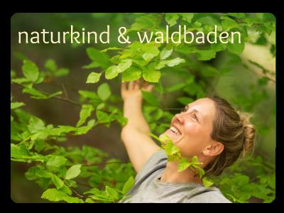 Waldbaden naturkind Sonja Schett und Karin Angerer